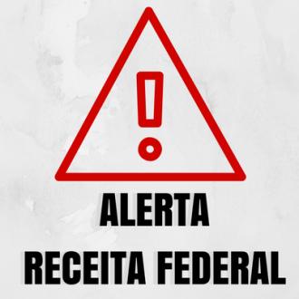 ALERTA RECEITA FEDERAL