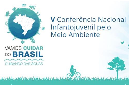 V Conferencia Nacional Infantojuvenil pelo Meio Ambiente